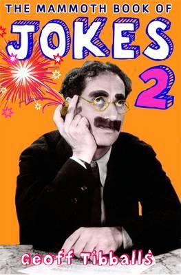 The Mammoth Book of Jokes 2 - Tibballs, Geoff