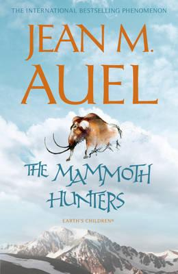 The Mammoth Hunters - Auel, Jean M.