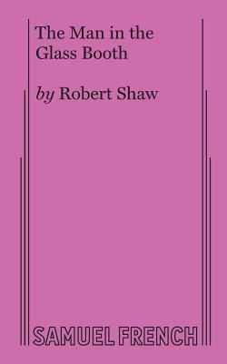 The Man in the Glass Booth - Shaw, Robert