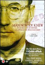 The Man Nobody Knew - Carl Colby