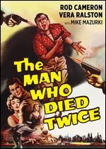 The Man Who Died Twice - Joseph Kane