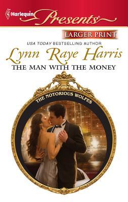 The Man with the Money - Harris, Lynn Raye