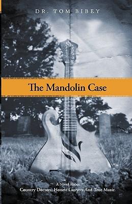 The Mandolin Case - Bibey, Tom