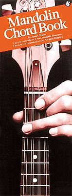 The Mandolin Chord Book: Compact Reference Library - Major, James