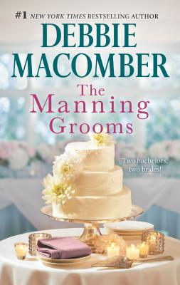 The Manning Grooms: Bride on the Loose\Same Time, Next Year - Macomber, Debbie