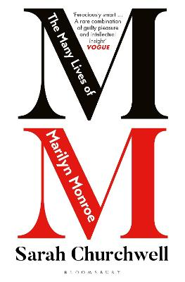 The Many Lives of Marilyn Monroe - Churchwell, Sarah