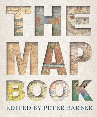 The Map Book - Crane, Nicholas, and Barber, Peter (Editor)