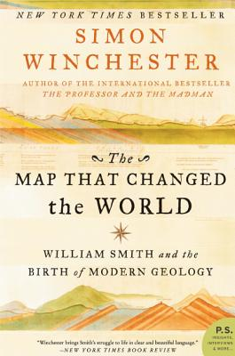 The Map That Changed the World: William Smith and the Birth of Modern Geology - Winchester, Simon, and Vannithone, Soun (Photographer)