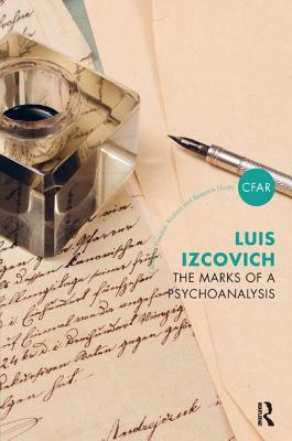 The Marks of a Psychoanalysis - Izcovich, Luis