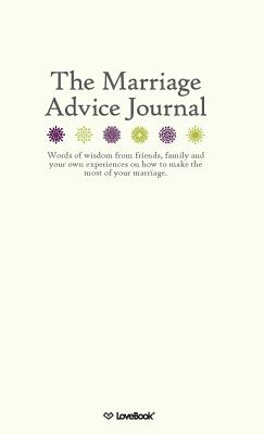 The Marriage Advice Journal - Lovebook