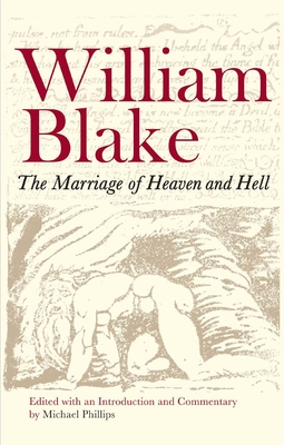The Marriage of Heaven and Hell - Blake, William, and Phillips, Michael (Editor)