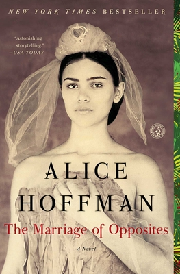 The Marriage of Opposites - Hoffman, Alice