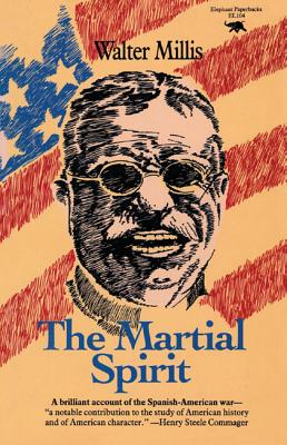 The Martial Spirit - Millis, Walter
