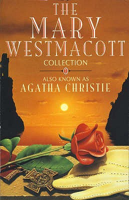 The Mary Westmacott Collection Volume 1 - Christie, Agatha