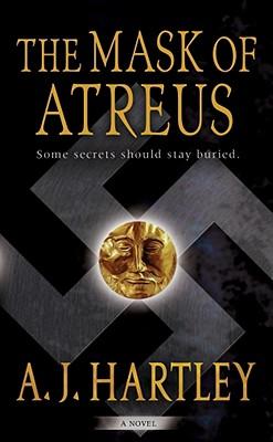 The Mask of Atreus - Hartley, A J