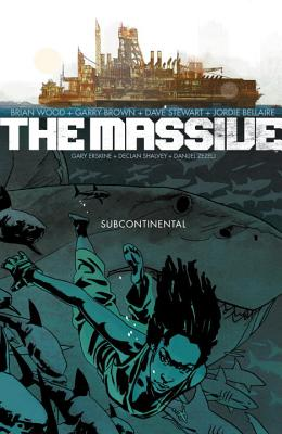 The Massive Volume 2: The Subcontinental - Wood, Brian, Dr.