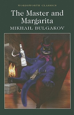 The Master and Margarita - Bulgakov, Mikhail Afanasevich, and Karpelson, Michael (Notes by), and Carabine, Keith (Series edited by)