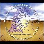 The Master Musicians of Jajouka Featuring Bachir Attar