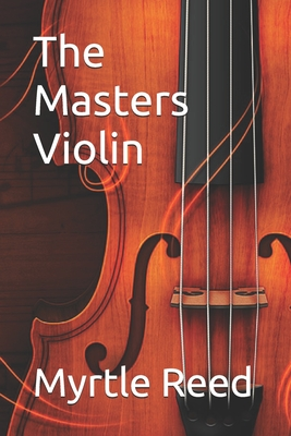 The Masters Violin - Reed, Myrtle
