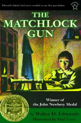 The Matchlock Gun - Edmonds, Walter D