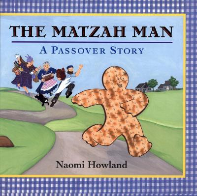 The Matzah Man: A Passover Story - Howland, Naomi (Illustrator)