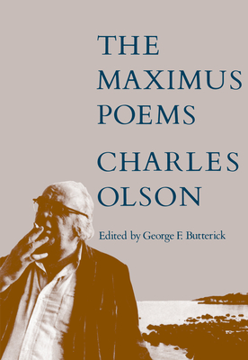 The Maximus Poems - Olson, Charles, Professor, and Butterick, George F (Editor)