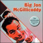 The McGillicuddy Chronicles, Pt. 1