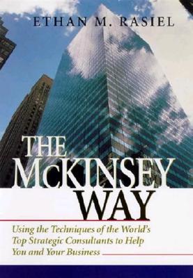 The McKinsey Way - Rasiel, Ethan