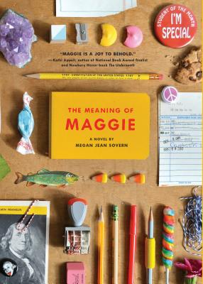 The Meaning of Maggie - Sovern, Megan Jean