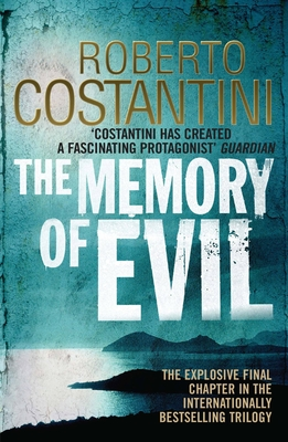 The Memory of Evil - Costantini, Roberto, and Thompson, N. S. (Translated by)