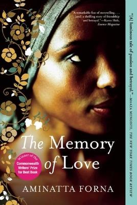 The Memory of Love - Forna, Aminatta