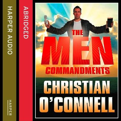 The Men Commandments - O'Connell, Christian (Read by)