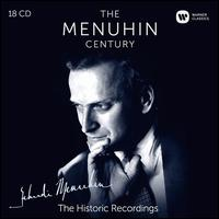 The Menuhin Century: The Historic Recordings - Abram Makarov (piano); Alan Clare (piano); Alan Clare (piano); Alla Rakha (tabla); Amiya Dasgupta (tambura);...