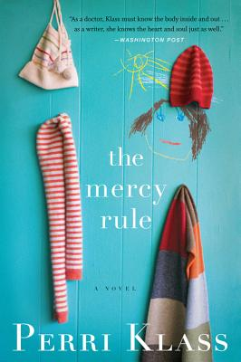 The Mercy Rule - Klass, Perri, MD