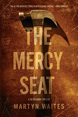 The Mercy Seat - Waites, Martyn
