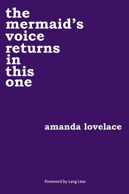 The Mermaid's Voice Returns in This One - Lovelace, Amanda, and Ladybookmad