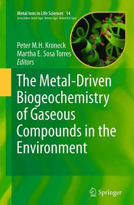 The Metal-Driven Biogeochemistry of Gaseous Compounds in the Environment - Kroneck, Peter M H (Editor)