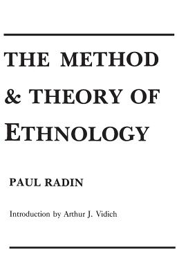 The Method and Theory of Ethnology - Radin, Doris
