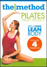 The Method: Pilates - Target Specifics: Abs/Arms/Hips/Thighs -