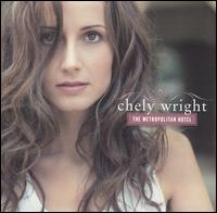 The Metropolitan Hotel - Chely Wright