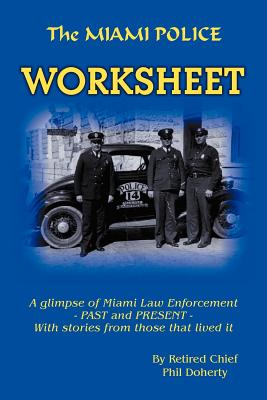The Miami Police Worksheet - Doherty, Phil