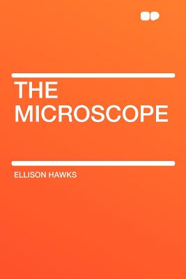 The Microscope - Hawks, Ellison