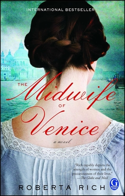 The Midwife of Venice - Rich, Roberta