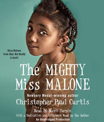 The Mighty Miss Malone - Curtis, Christopher Paul, and Turpin, Bahni (Read by)