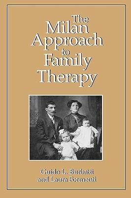 The Milan Approach to Family Therapy - Burbatti, Guido L