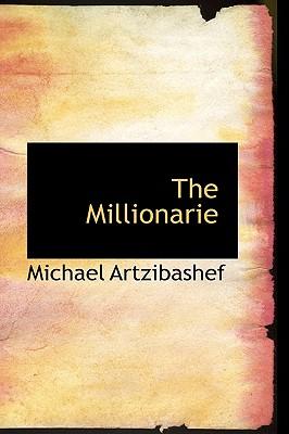 The Millionarie - Artzibashef, Michael