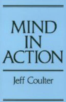 The Mind in Action - Coulter, Jeff