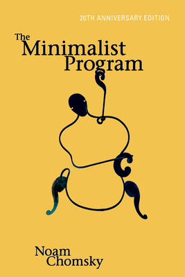 The Minimalist Program - Chomsky, Noam