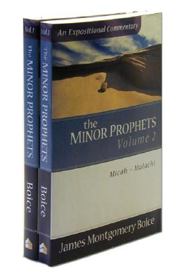 The Minor Prophets - Boice, James Montgomery