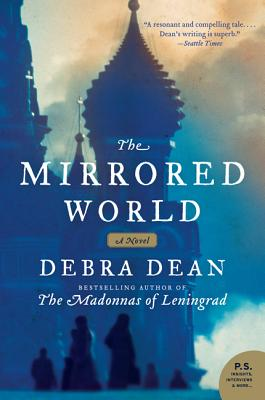 The Mirrored World - Dean, Debra